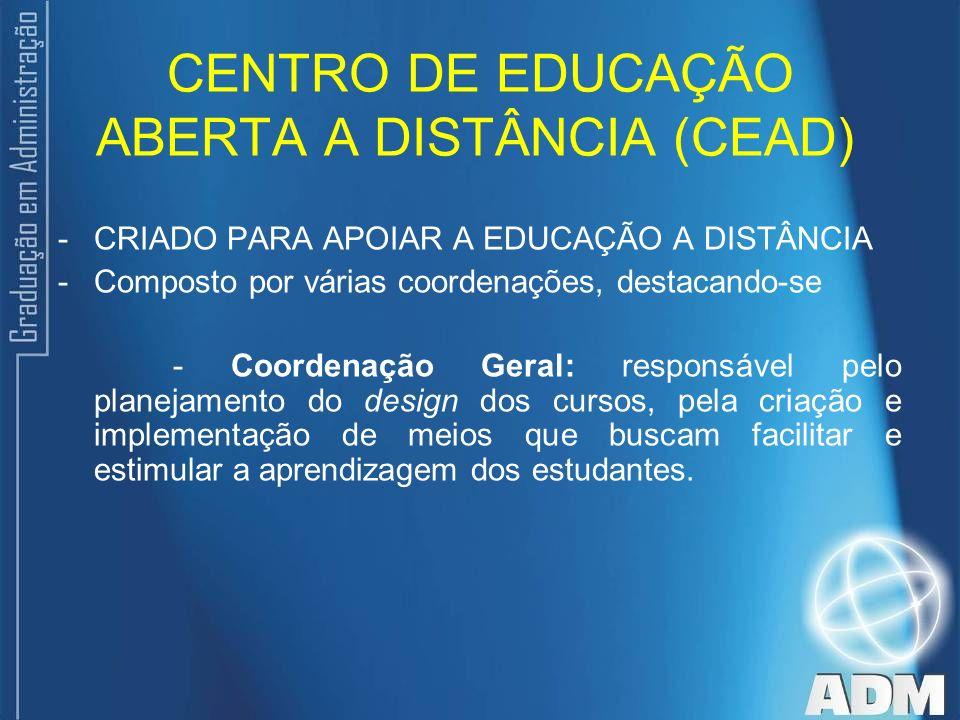 CENTRO DE EDUCAÇÃO ABERTA A DISTÂNCIA (CEAD)