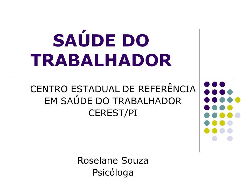 SAÚDE DO TRABALHADOR CENTRO ESTADUAL DE REFERÊNCIA