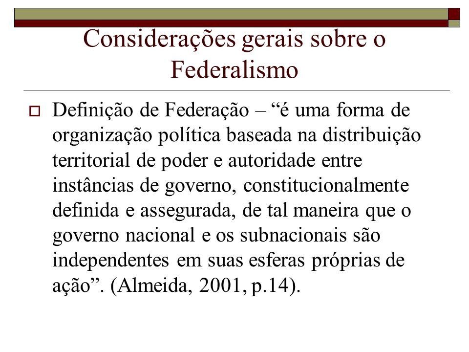 Considerações gerais sobre o Federalismo
