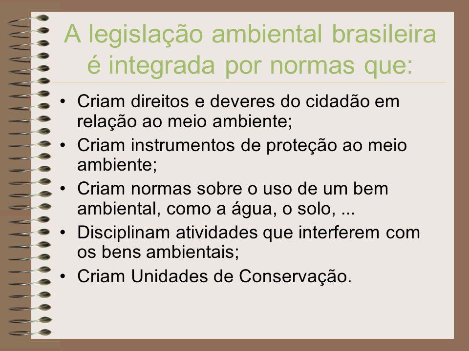 A legislação ambiental brasileira é integrada por normas que: