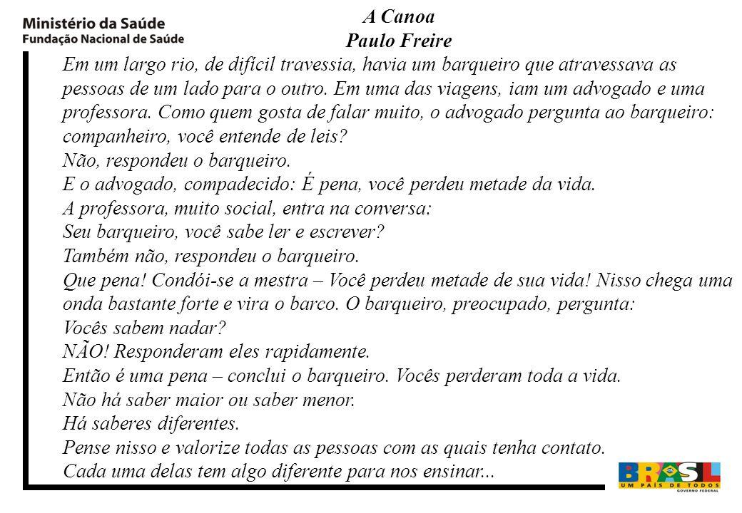 A Canoa Paulo Freire.