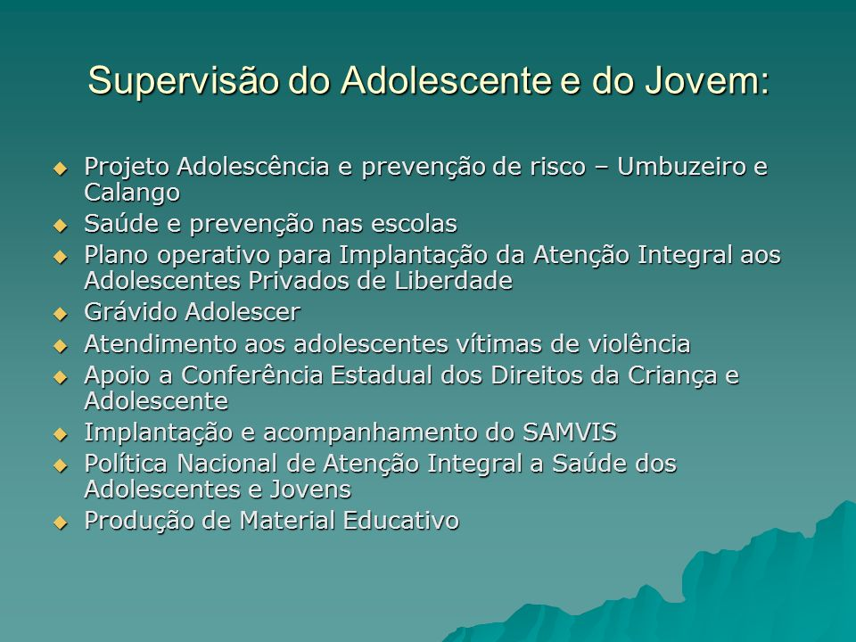 Supervisão do Adolescente e do Jovem: