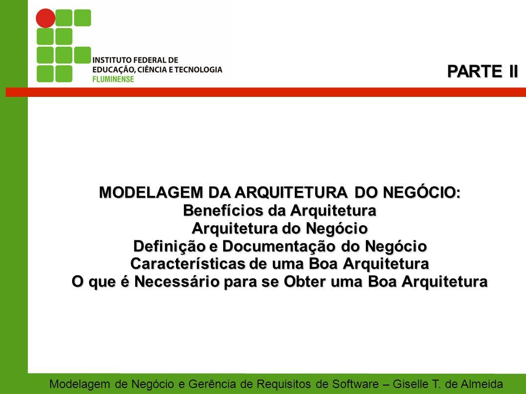 PARTE II MODELAGEM DA ARQUITETURA DO NEGÓCIO: