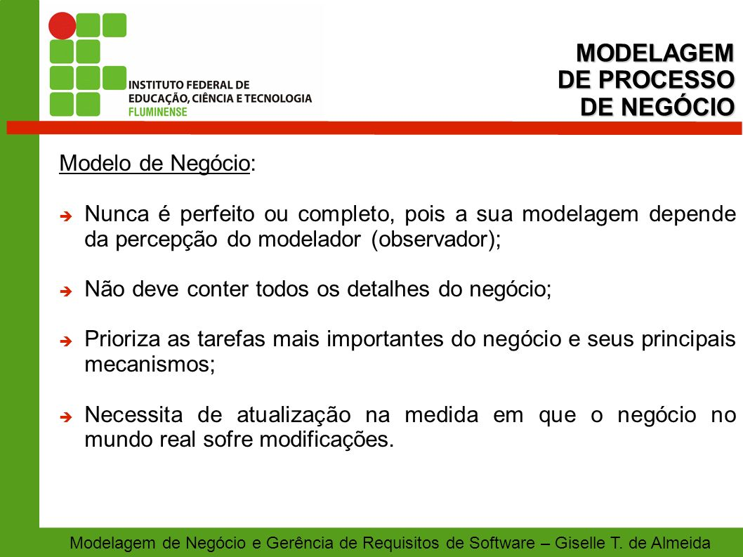 MODELAGEM DE PROCESSO DE NEGÓCIO Modelo de Negócio: