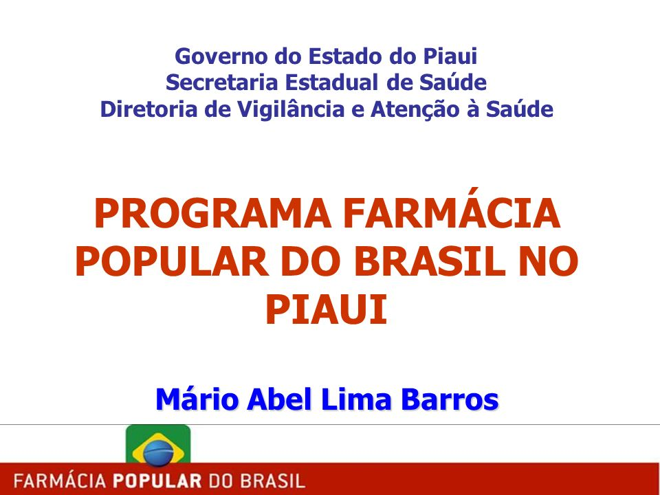 PROGRAMA FARMÁCIA POPULAR DO BRASIL NO PIAUI