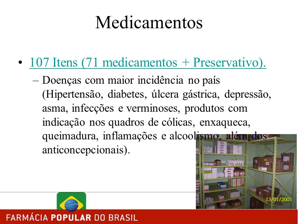 Medicamentos 107 Itens (71 medicamentos + Preservativo).