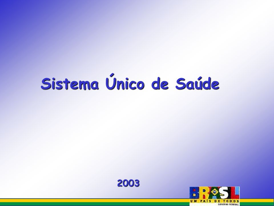 Sistema Único de Saúde 2003