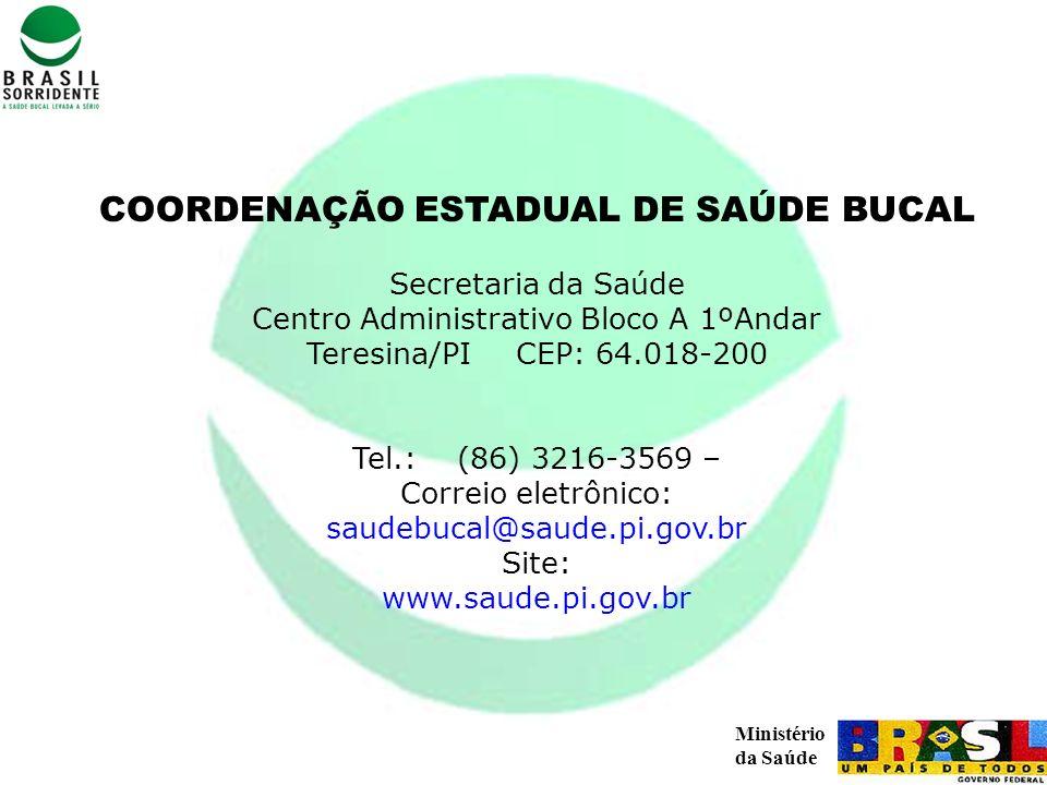 COORDENAÇÃO ESTADUAL DE SAÚDE BUCAL