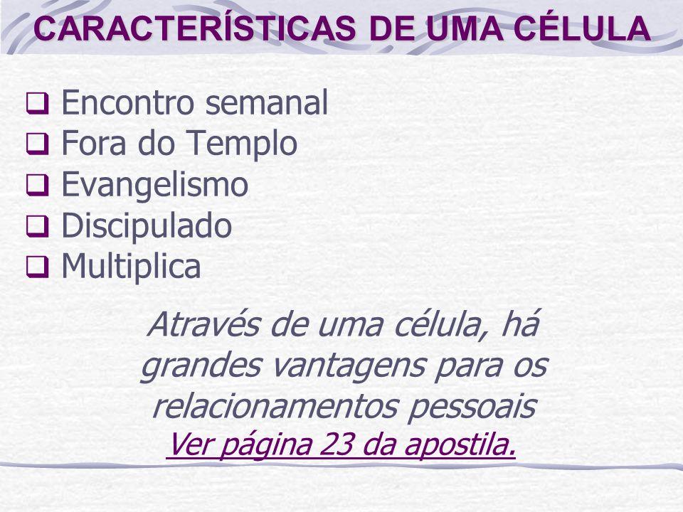 CARACTERÍSTICAS DE UMA CÉLULA