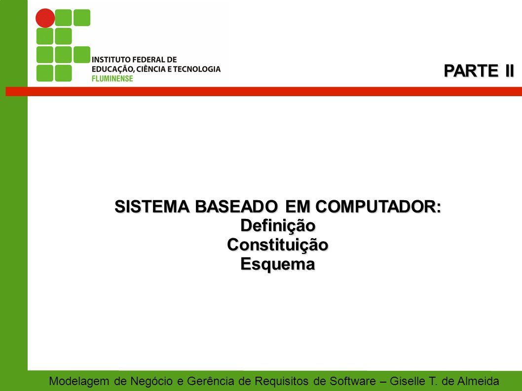 SISTEMA BASEADO EM COMPUTADOR: