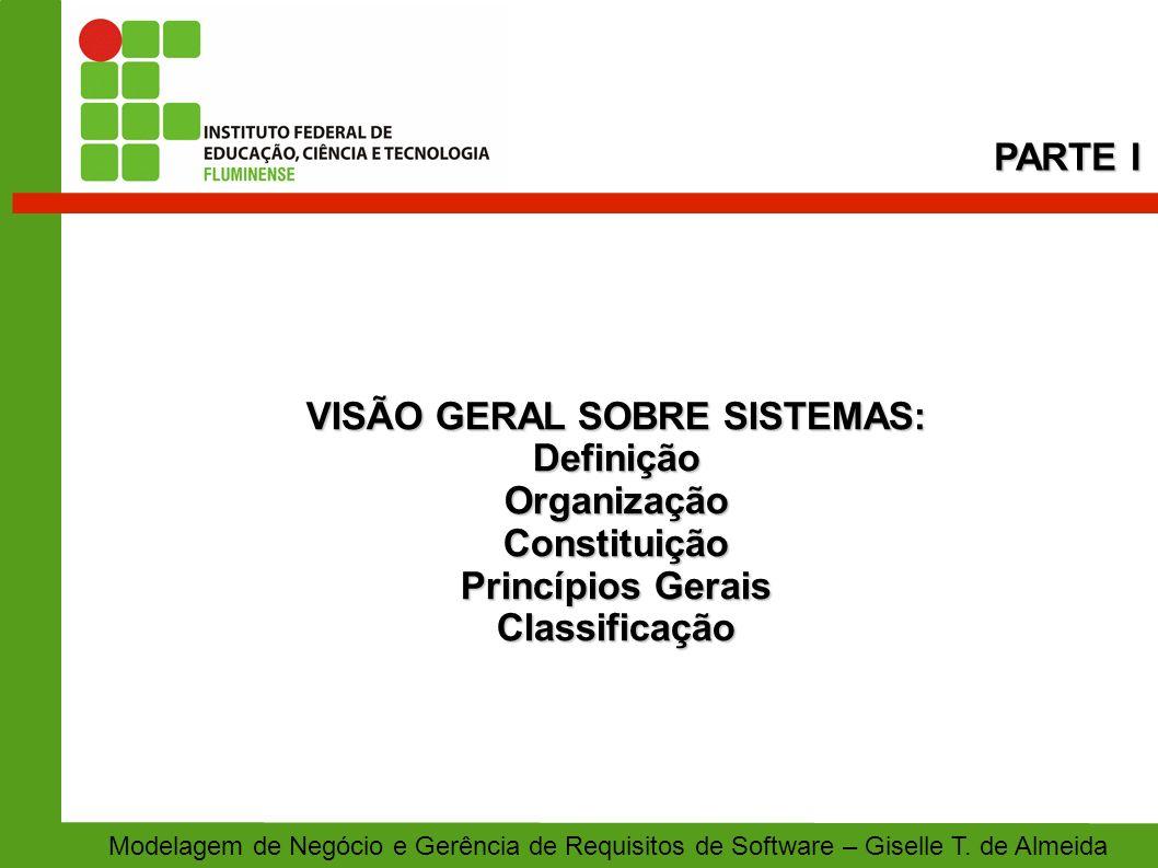 VISÃO GERAL SOBRE SISTEMAS:
