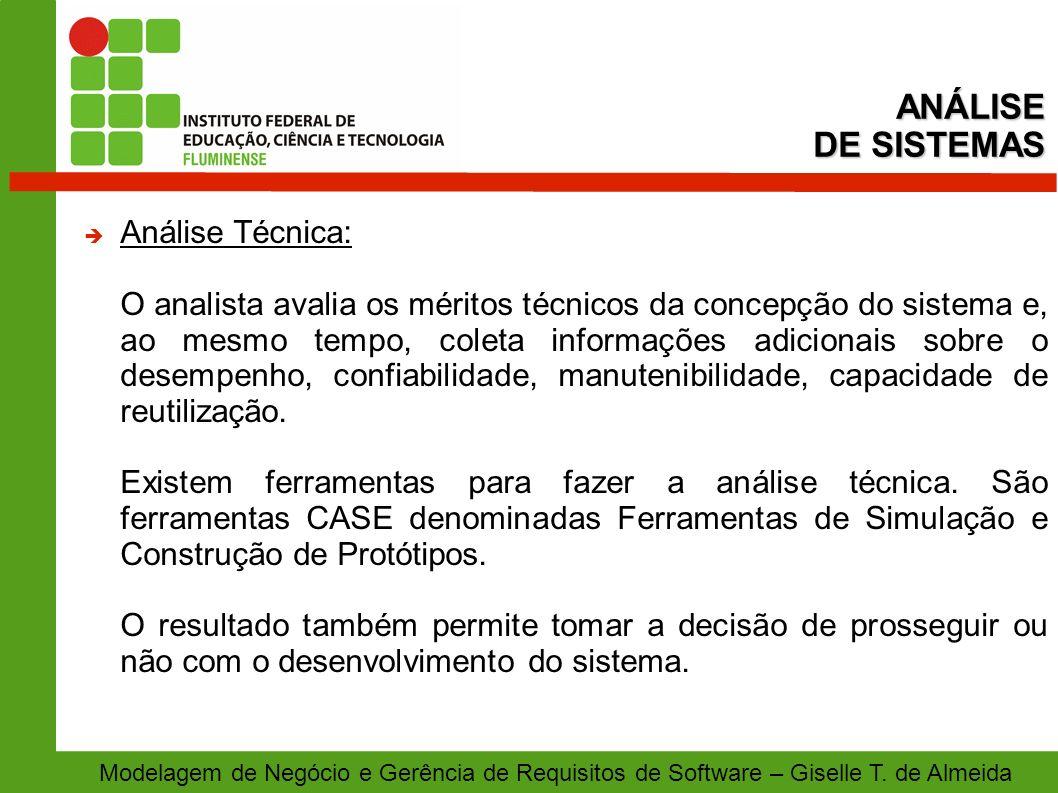 ANÁLISE DE SISTEMAS Análise Técnica: