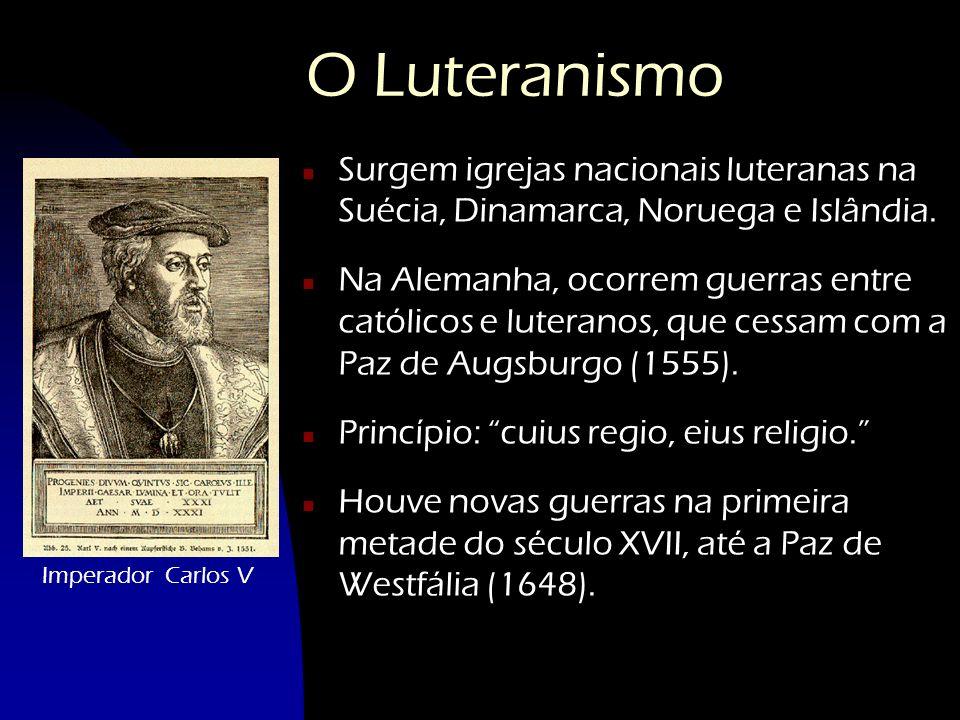 O Luteranismo Surgem igrejas nacionais luteranas na Suécia, Dinamarca, Noruega e Islândia.