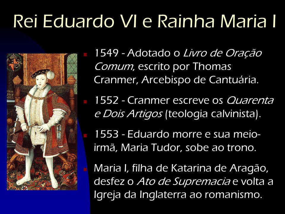 Rei Eduardo VI e Rainha Maria I