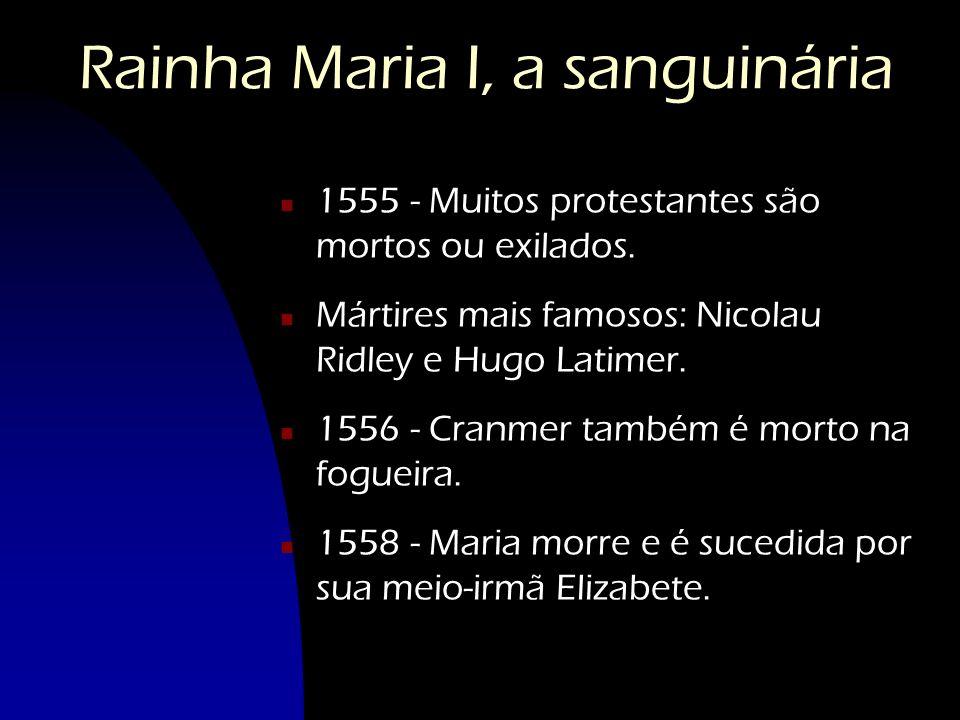 Rainha Maria I, a sanguinária