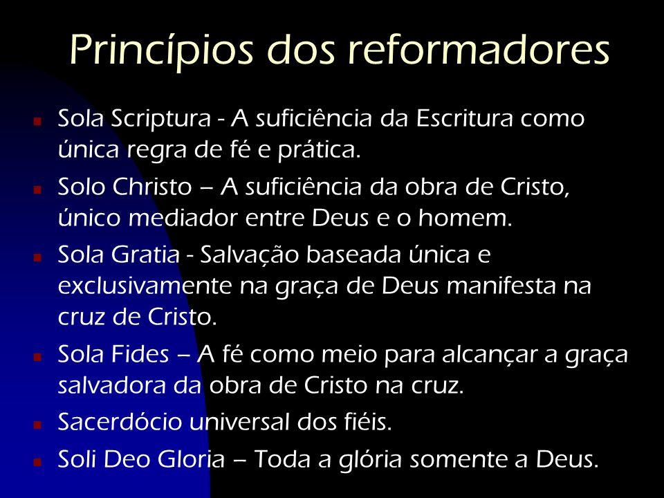 Princípios dos reformadores