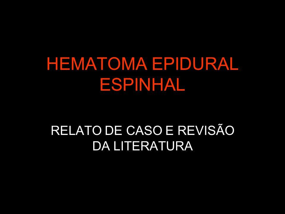 HEMATOMA EPIDURAL ESPINHAL