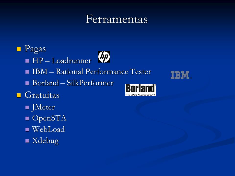 Ferramentas Pagas Gratuitas HP – Loadrunner