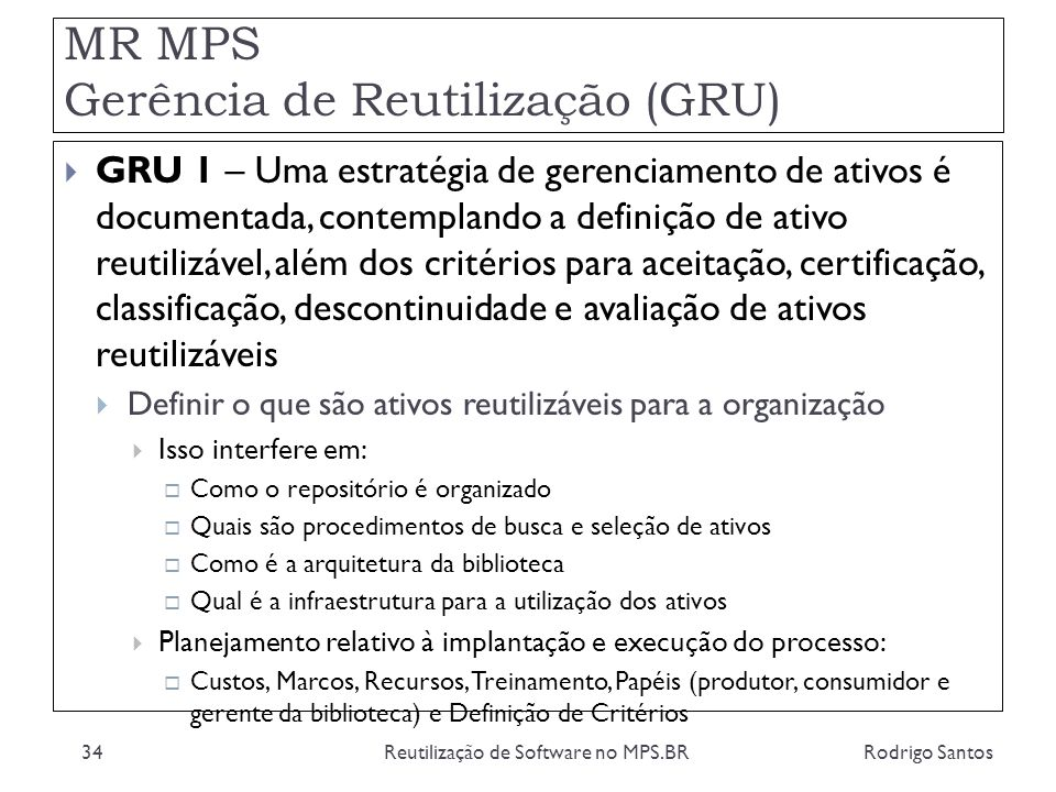 MR MPS Gerência de Reutilização (GRU)