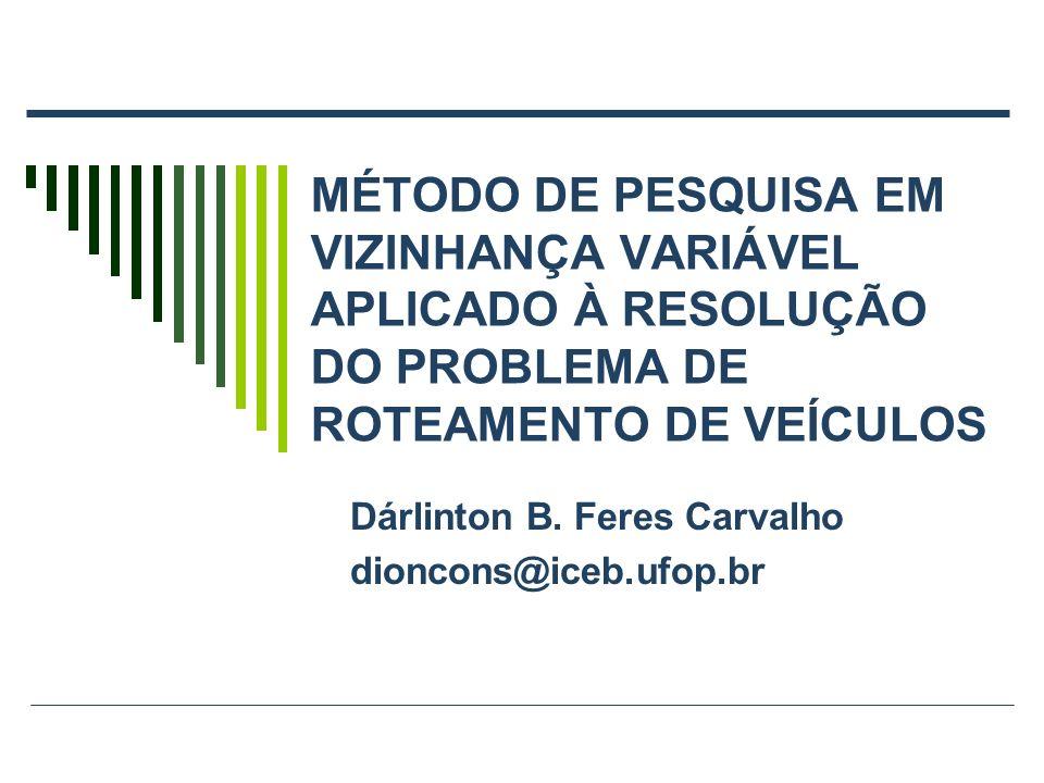 Dárlinton B. Feres Carvalho dioncons@iceb.ufop.br