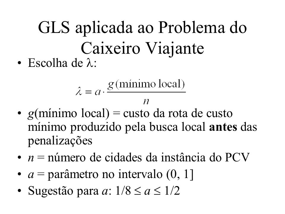 GLS aplicada ao Problema do Caixeiro Viajante