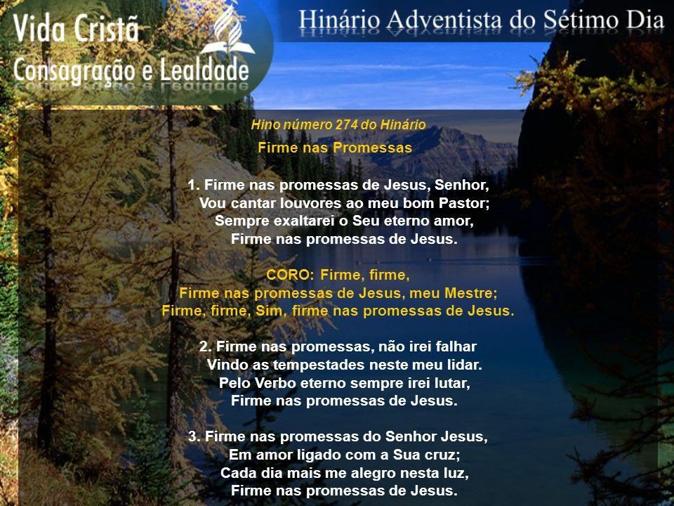 1. Firme nas promessas de Jesus, Senhor,