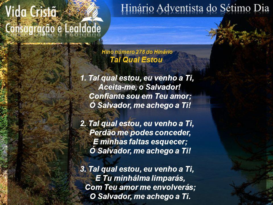 1. Tal qual estou, eu venho a Ti, Aceita-me, o Salvador!