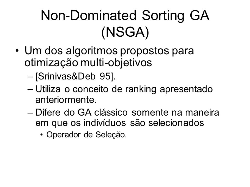Non-Dominated Sorting GA (NSGA)