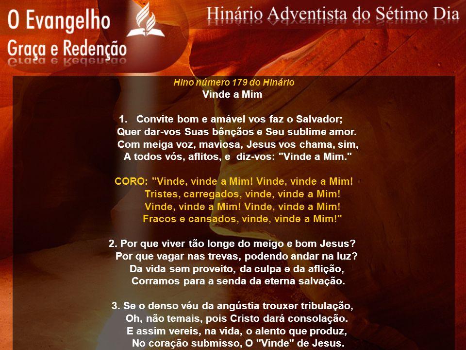 Convite bom e amável vos faz o Salvador;