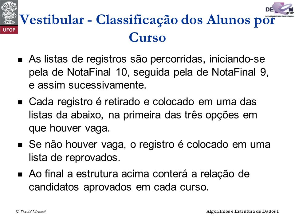 Vestibular - Classificação dos Alunos por Curso