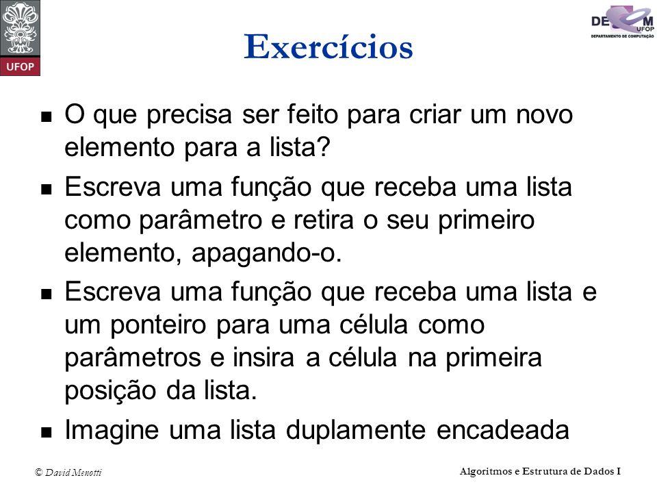 Exercícios O que precisa ser feito para criar um novo elemento para a lista