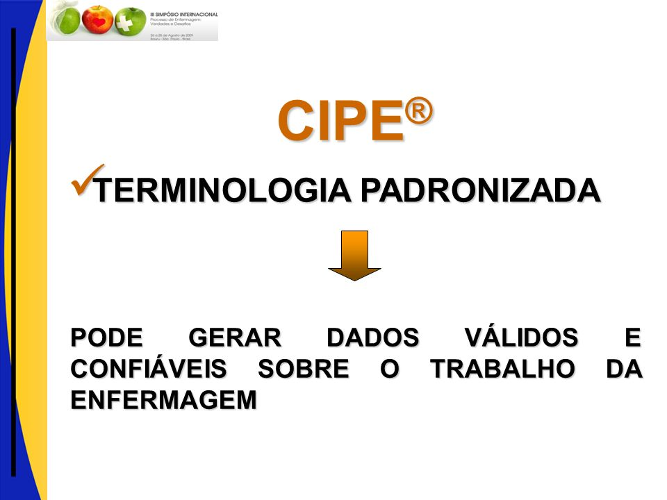 CIPE® TERMINOLOGIA PADRONIZADA