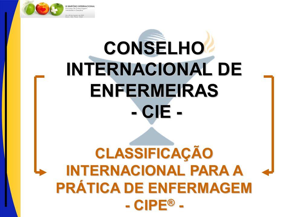 CONSELHO INTERNACIONAL DE ENFERMEIRAS - CIE -