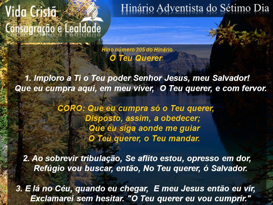 1. Imploro a Ti o Teu poder Senhor Jesus, meu Salvador!
