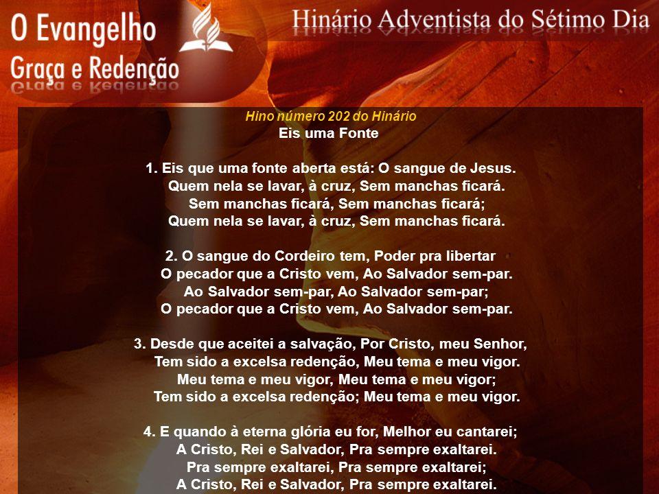 1. Eis que uma fonte aberta está: O sangue de Jesus.