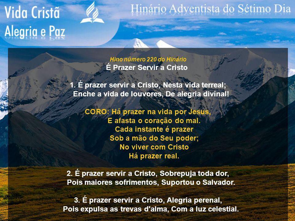 É Prazer Servir a Cristo