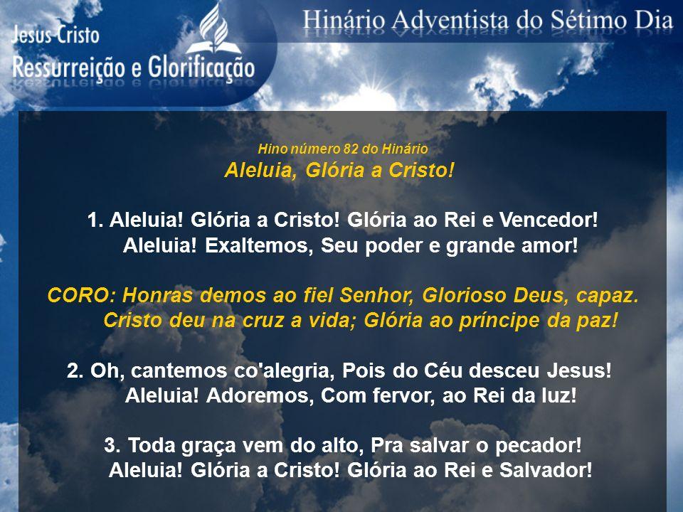 Aleluia, Glória a Cristo!