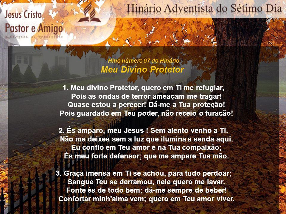 Meu Divino Protetor 1. Meu divino Protetor, quero em Ti me refugiar,