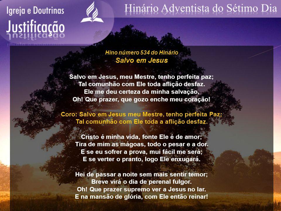 Salvo em Jesus Salvo em Jesus, meu Mestre, tenho perfeita paz;