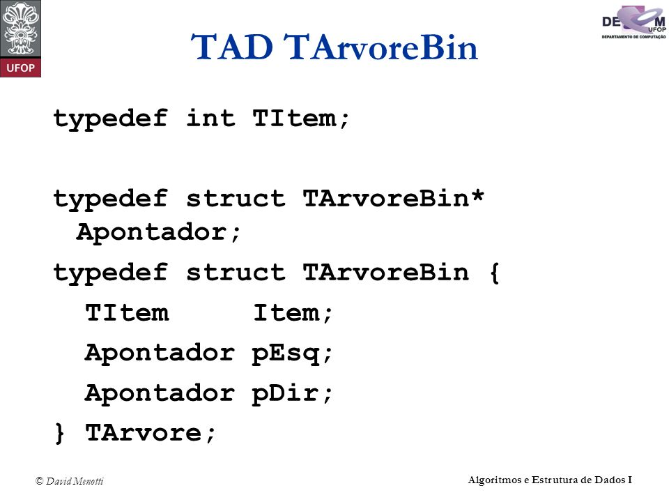 TAD TArvoreBin typedef int TItem;