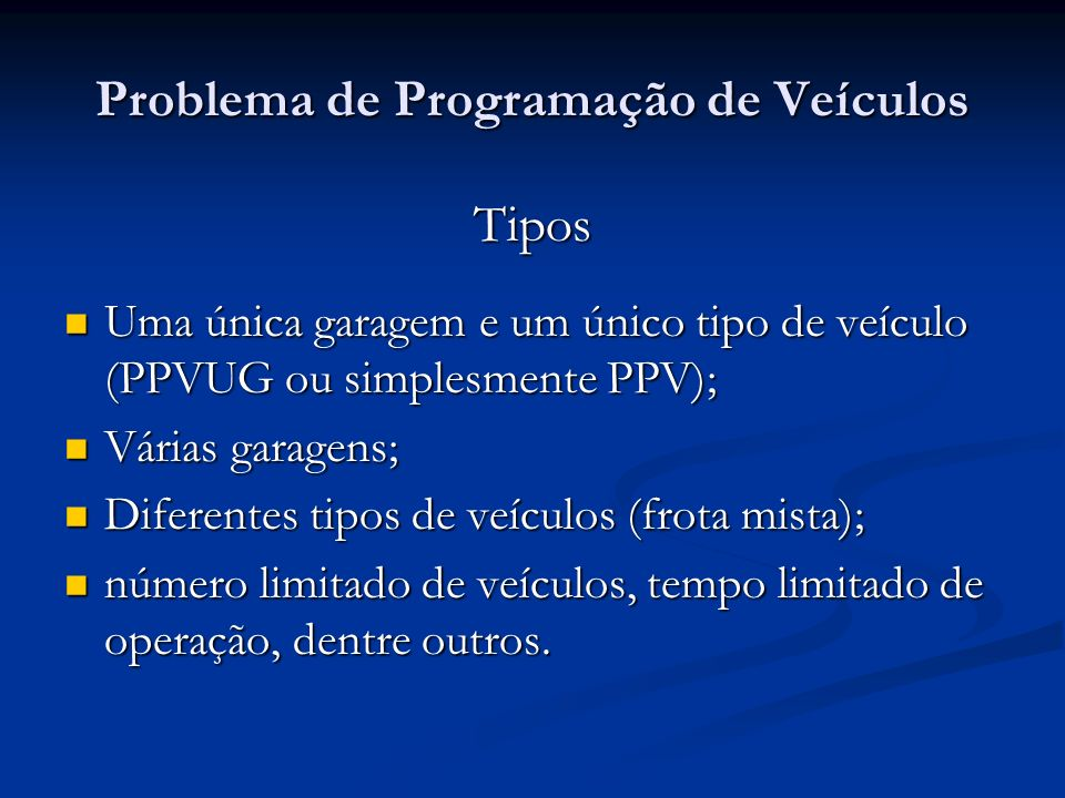 Problema de Programação de Veículos