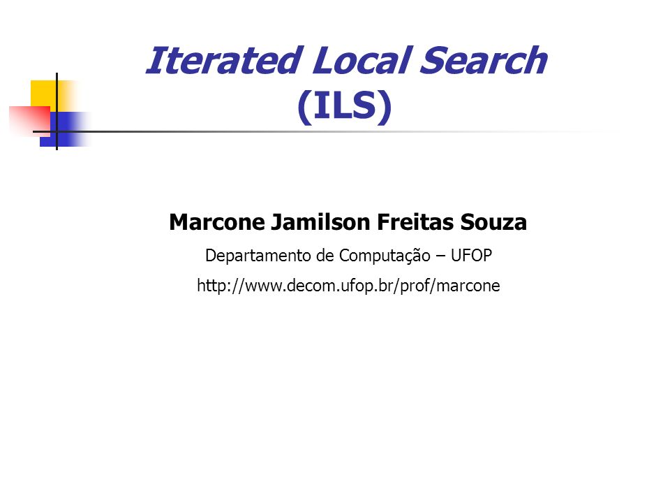Iterated Local Search (ILS)