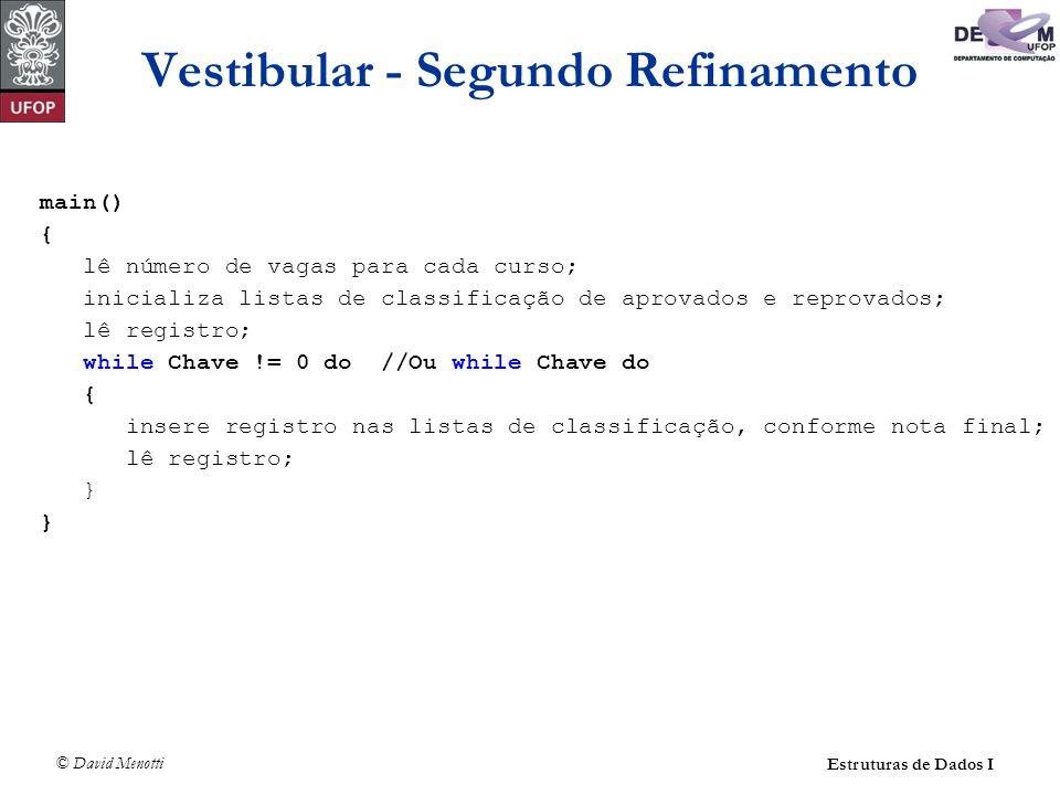 Vestibular - Segundo Refinamento