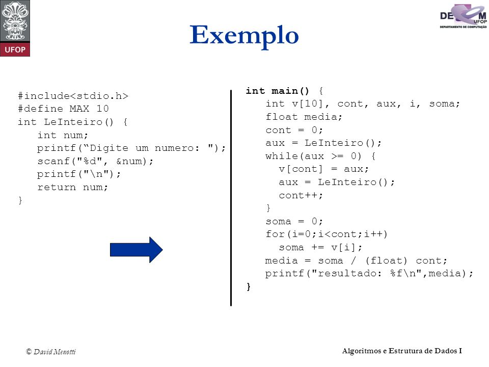 Exemplo int main() { #include<stdio.h>