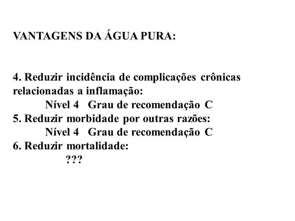 VANTAGENS DA ÁGUA PURA:
