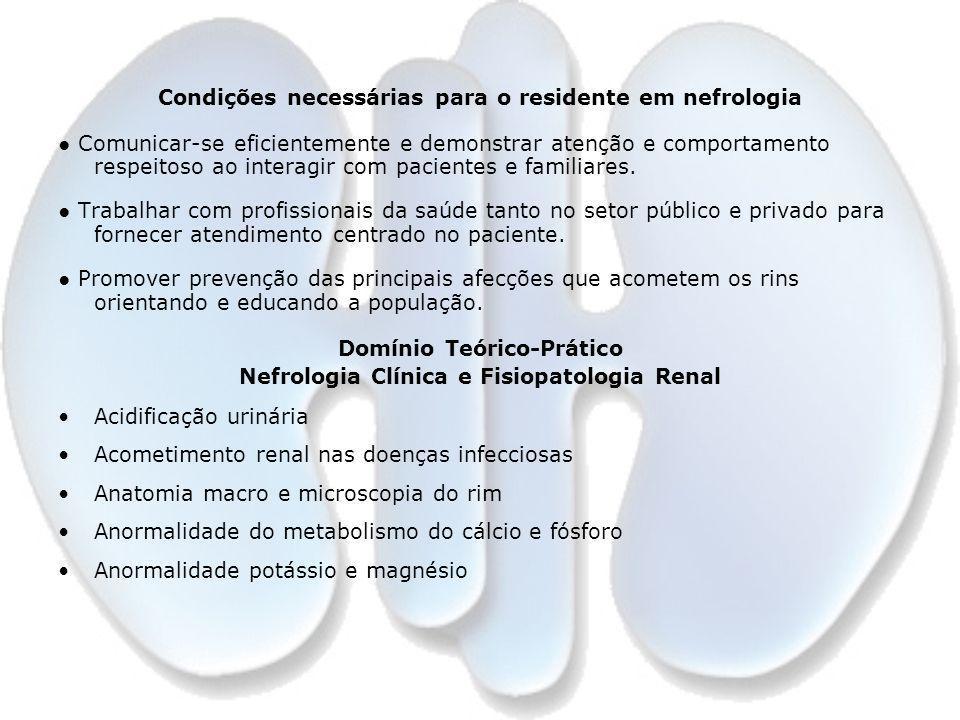 Condições necessárias para o residente em nefrologia