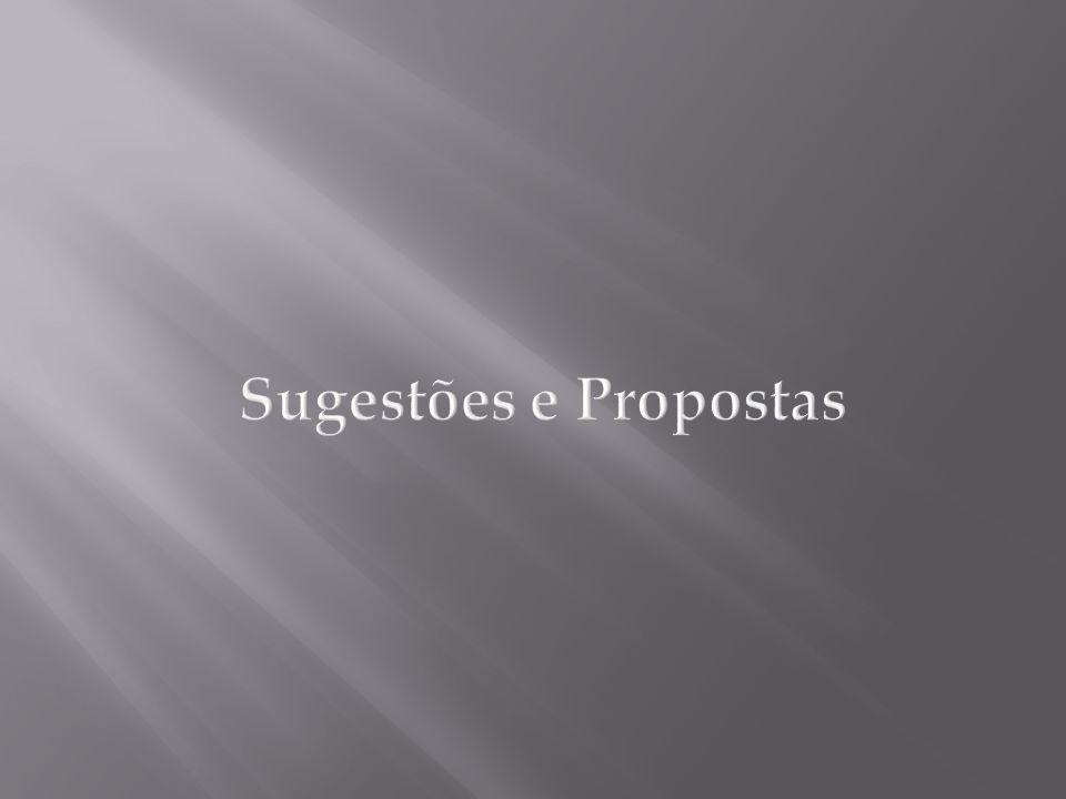 Sugestões e Propostas