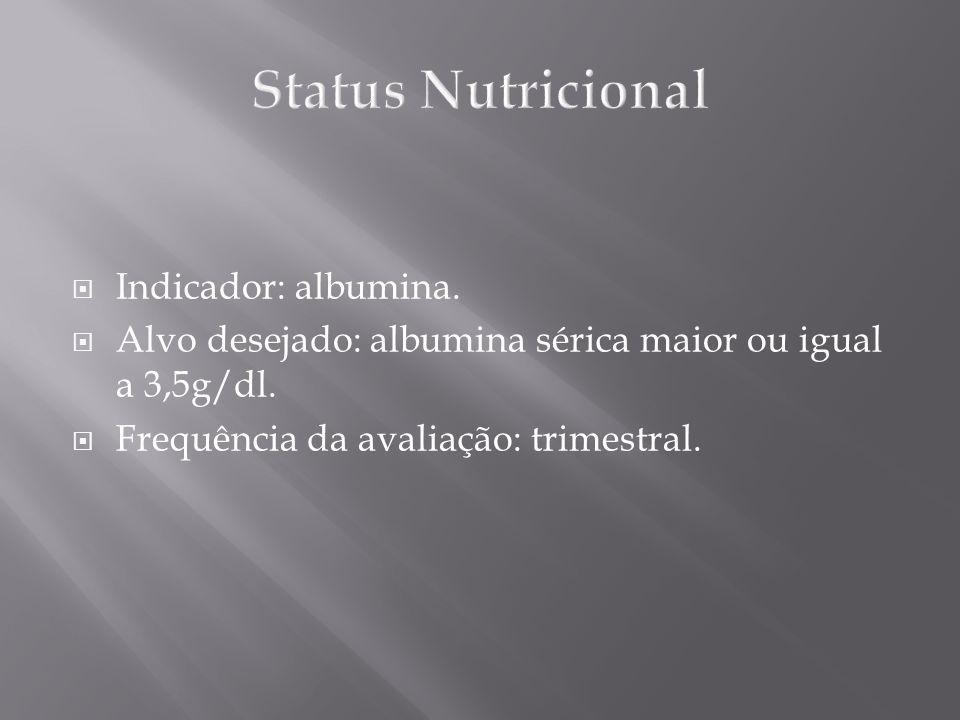 Status Nutricional Indicador: albumina.