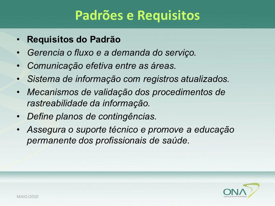 Padrões e Requisitos Requisitos do Padrão