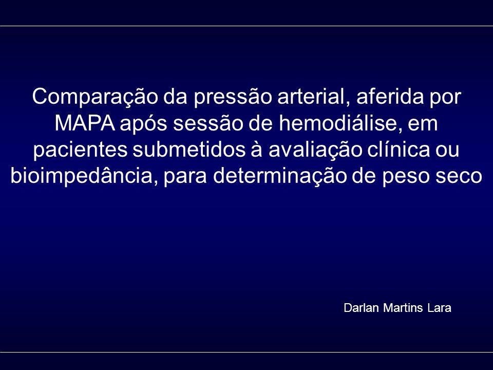 Comparação da pressão arterial, aferida por MAPA após sessão de hemodiálise, em pacientes submetidos à avaliação clínica ou bioimpedância, para determinação de peso seco